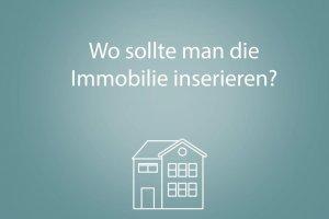 Film: Immobilie inserieren – aber wo und wie lohnt es sich?